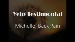 Michelle back yelp Testimonial for Pain Relief